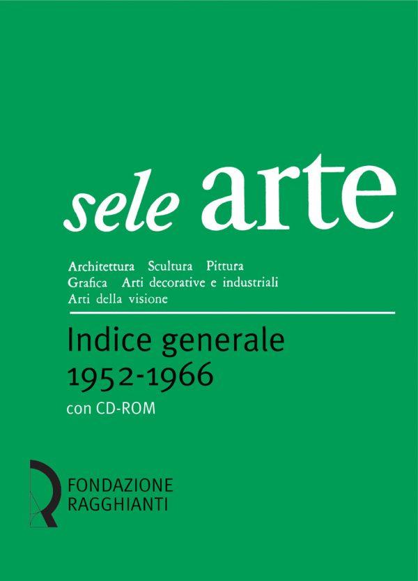 seleArte indice generale 1952-1966