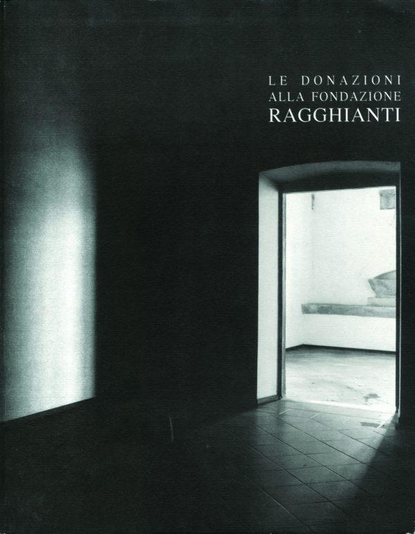 Le donazioni alla Fondazione Ragghianti