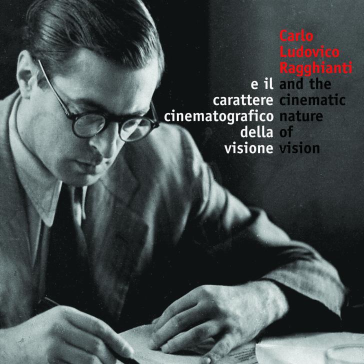 Carlo Ludovico Ragghianti carattere cinematografico