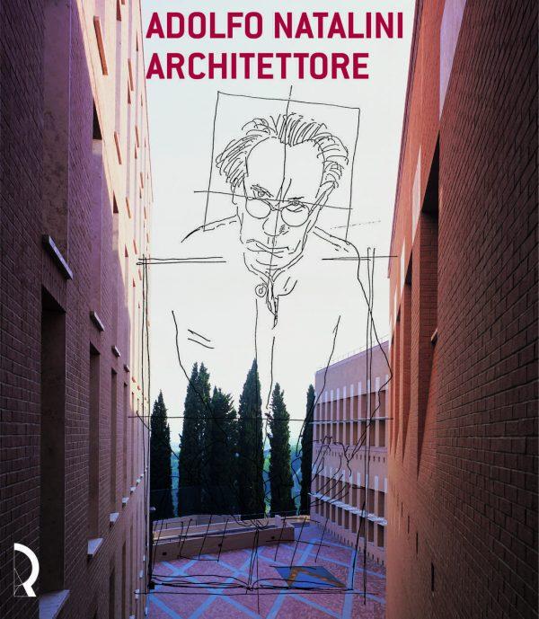 Adolfo Natalini architettore