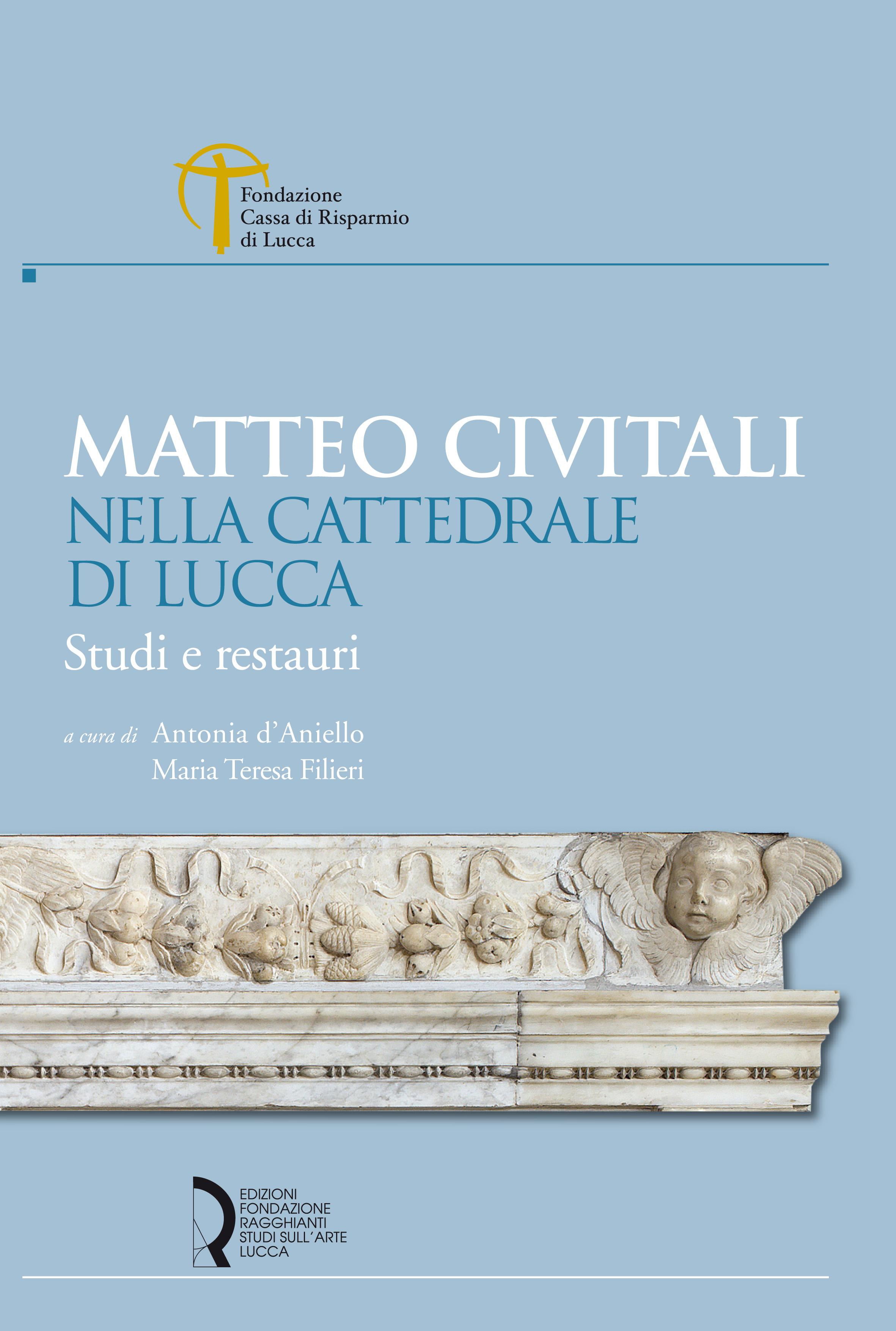 Matteo Civitali nella Cattedrale di Lucca