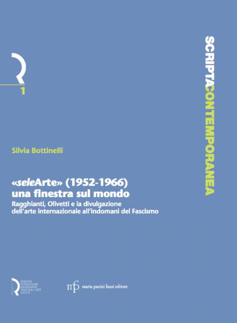 Selearte 1952 1966 una finestra sul mondo ragghianti olivetti e la divulgazione dell 39 arte - La finestra del mondo poesia ...