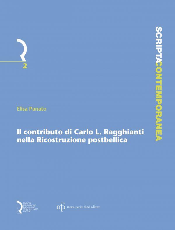 Il contributo di Carlo L. Ragghianti nella Ricostruzione postbellica