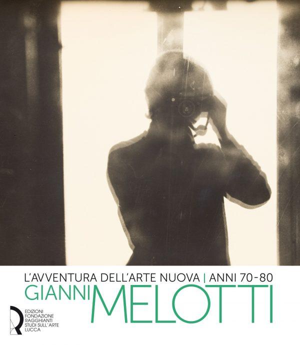 L'avventura dell'arte nuova | anni 70-80. Gianni Melotti